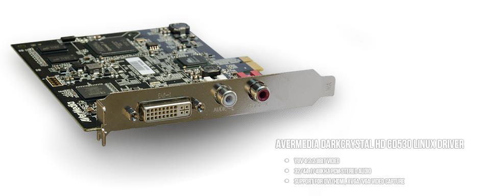 AverMedia DarkCrystal HD CD530 Linux Driver